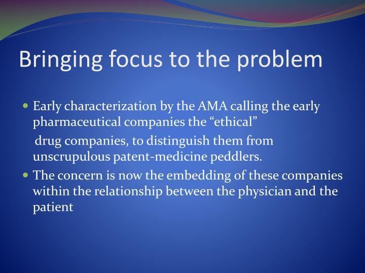 Bringing focus to the problem