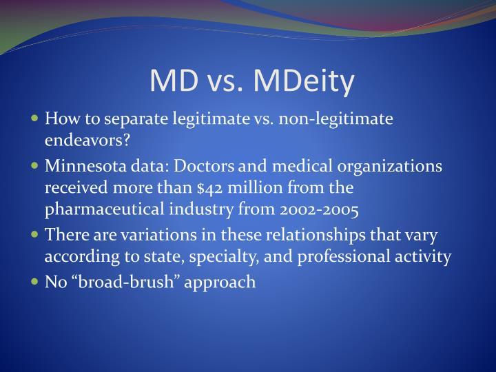 MD vs. MDeity