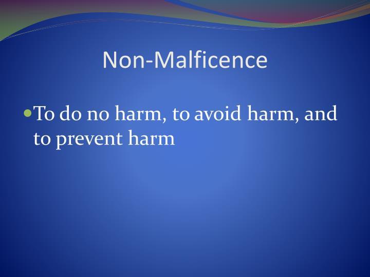 Non-Malficence