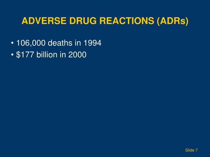 ADVERSE DRUG REACTIONS (