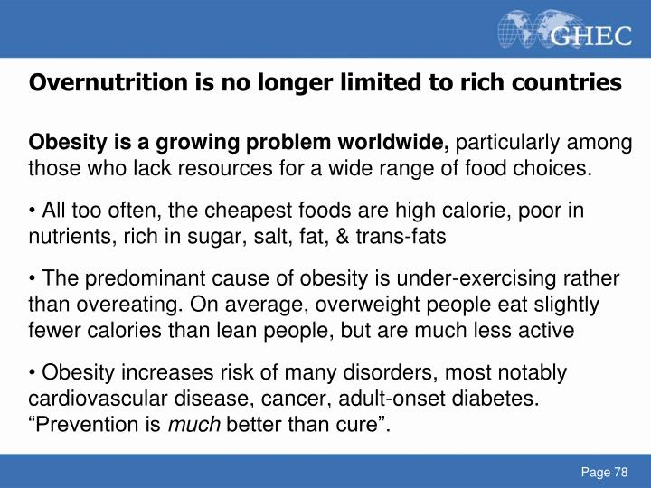Overnutrition is no longer limited to rich countries