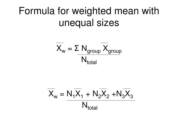 Formula for weighted mean with unequal sizes