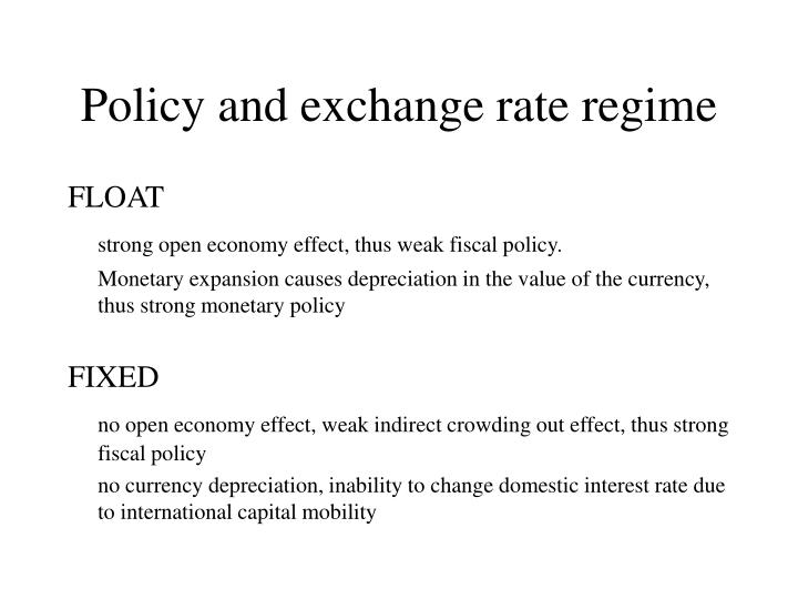 Policy and exchange rate regime