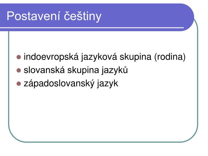 Postavení češtiny