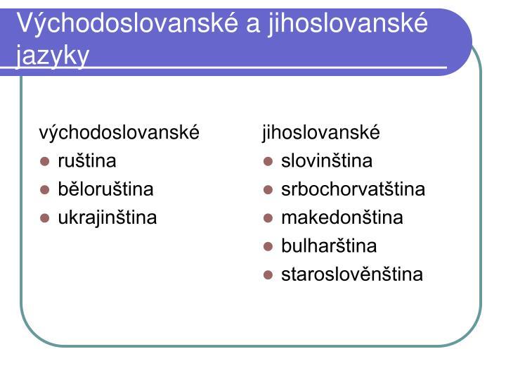 Východoslovanské a jihoslovanské jazyky
