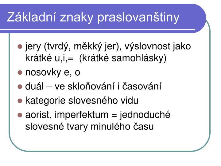 Základní znaky praslovanštiny