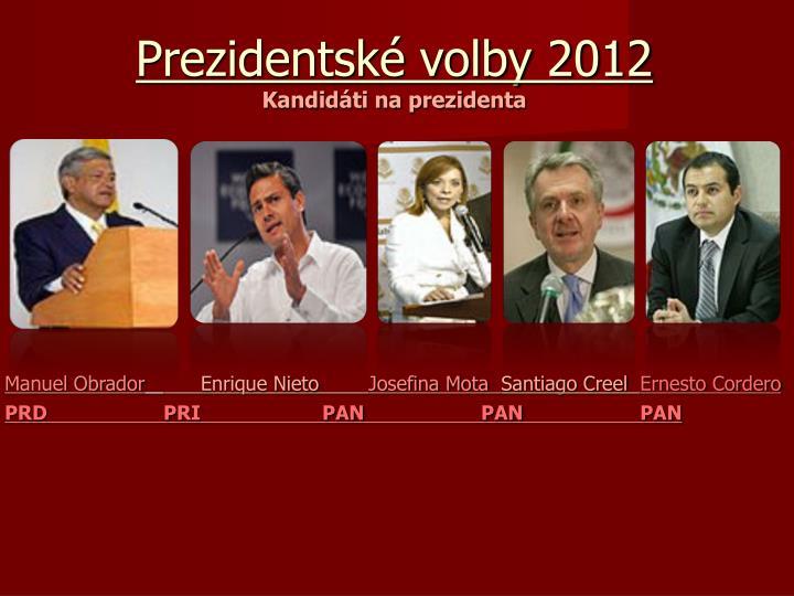 Prezidentské volby 2012