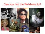 can you find the relationship