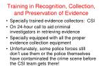 training in recognition collection and preservation of evidence