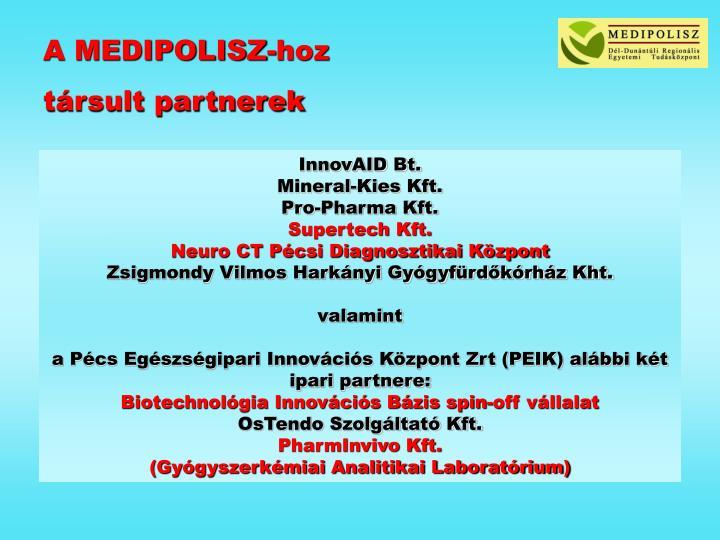 A MEDIPOLISZ-hoz
