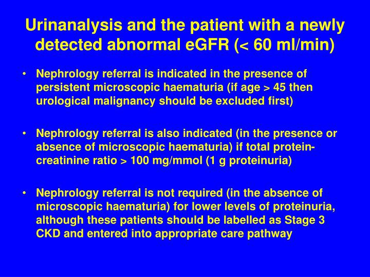 Urinanalysis and the patient with a newly detected abnormal eGFR (< 60 ml/min)