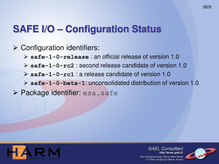 SAFE I/O – Configuration Status