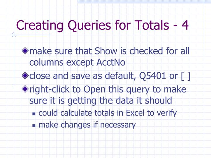 Creating Queries for Totals - 4