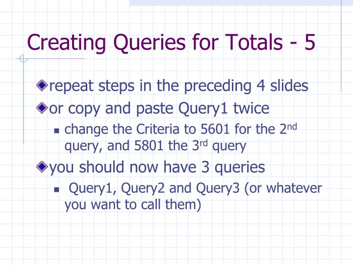 Creating Queries for Totals - 5