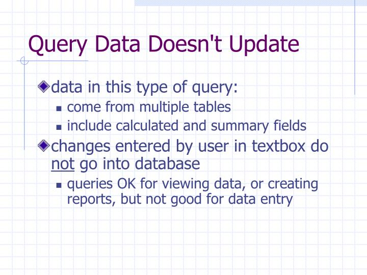 Query Data Doesn't Update