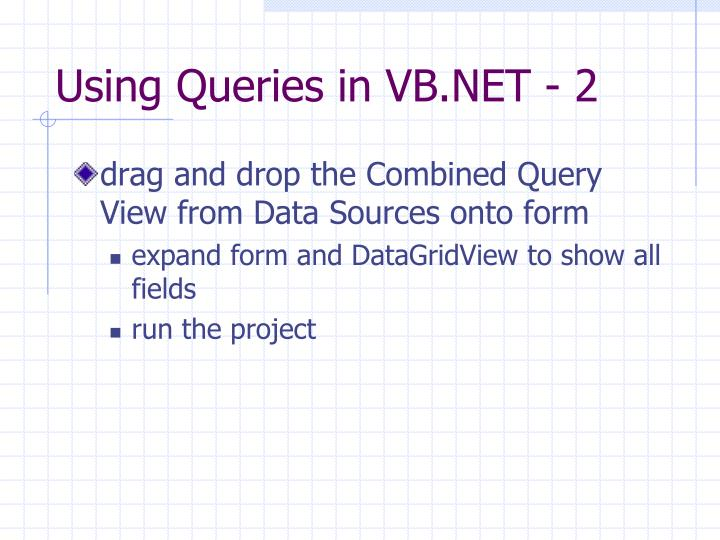 Using Queries in VB.NET - 2