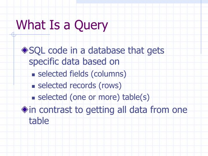What Is a Query