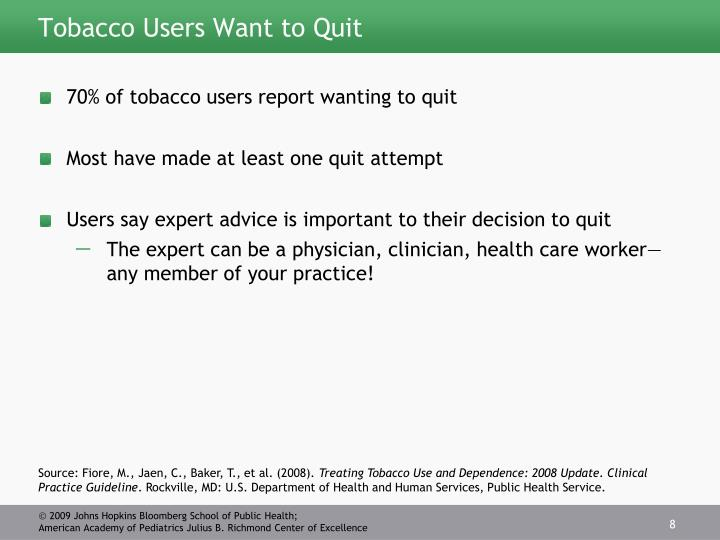 Tobacco Users Want to Quit