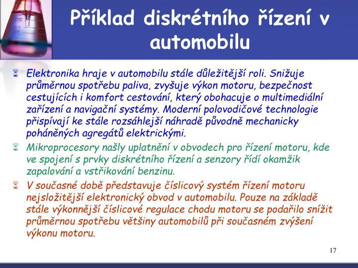Příklad diskrétního řízení v automobilu