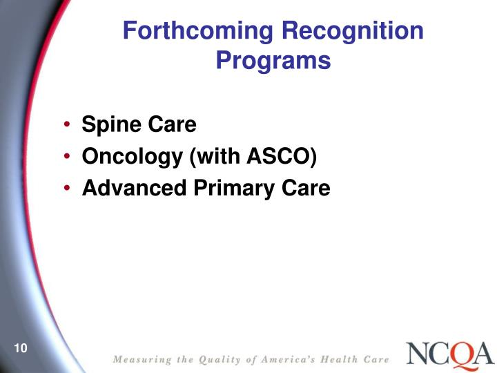 Forthcoming Recognition Programs