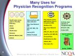 many uses for physician recognition programs