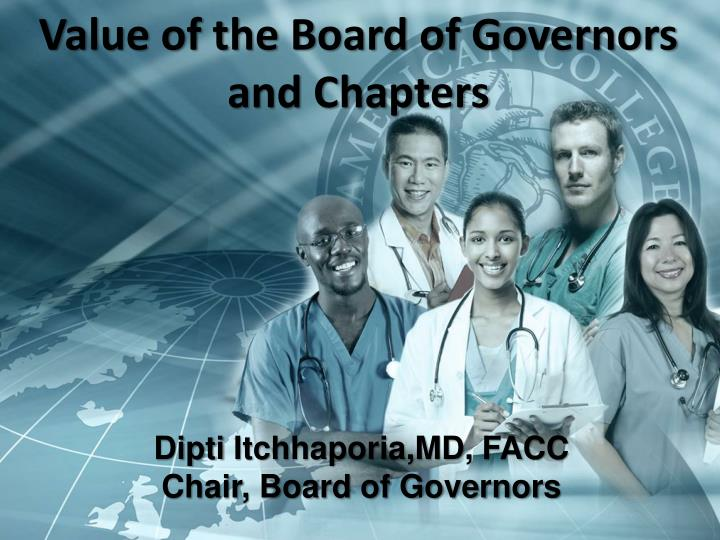 Value of the Board of Governors and Chapters