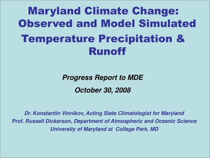 Maryland Climate Change: Observed and Model Simulated