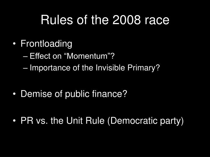 Rules of the 2008 race