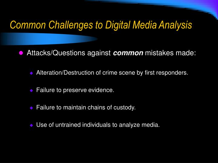 Common Challenges to Digital Media Analysis