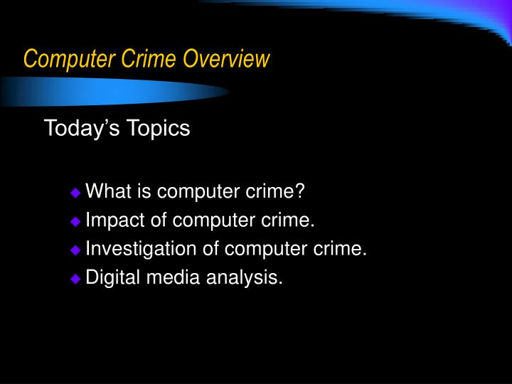 Computer Crime Overview