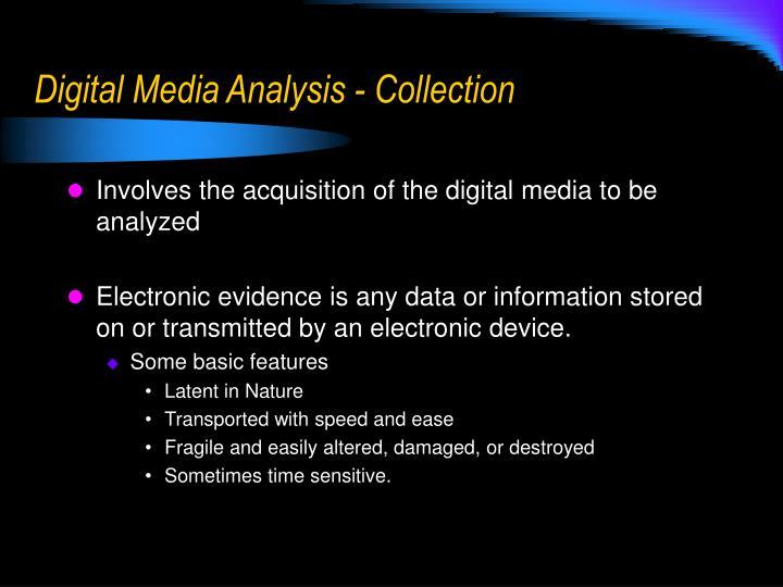 Digital Media Analysis - Collection