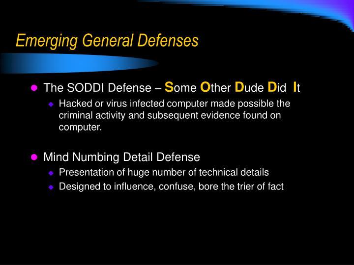 Emerging General Defenses