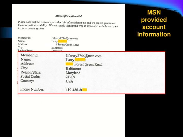 MSN provided account information