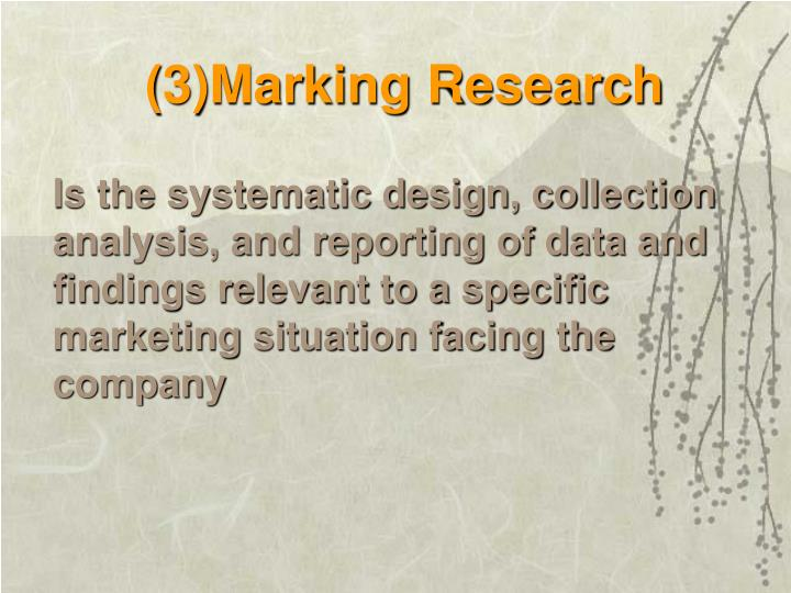 (3)Marking Research