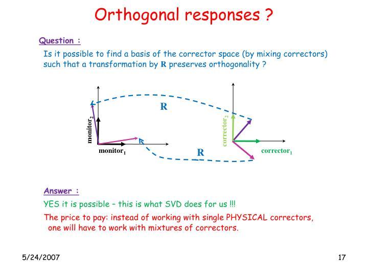 Orthogonal responses ?