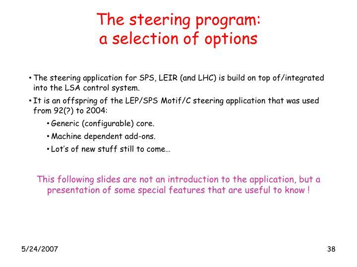 The steering program: