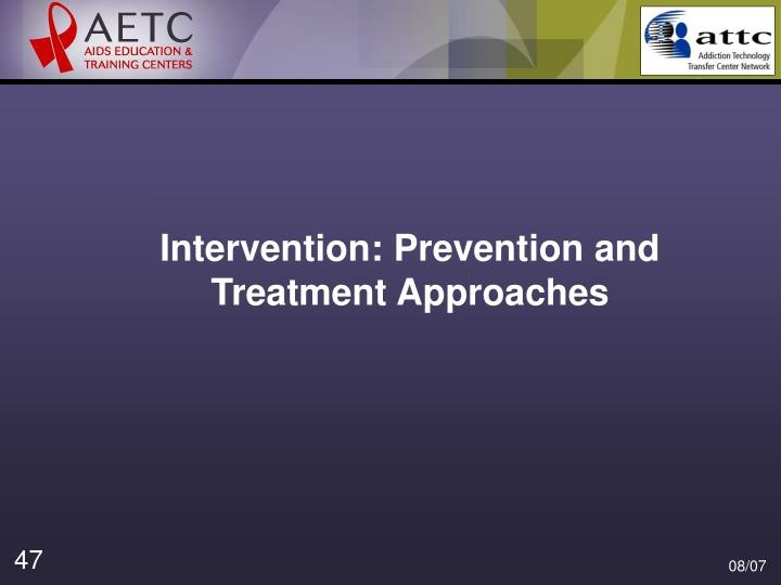 Intervention: Prevention and Treatment Approaches