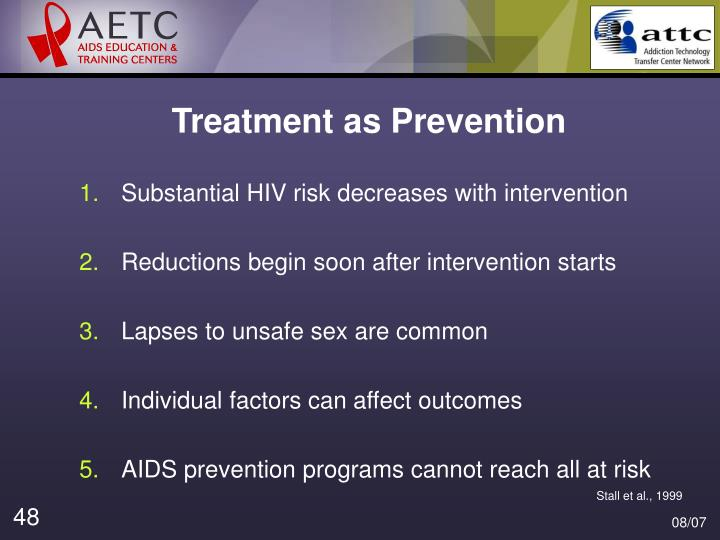 Treatment as Prevention