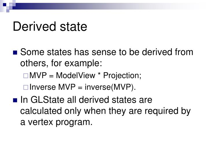 Derived state