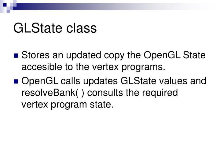 GLState class
