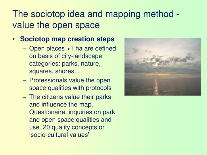 The sociotop idea and mapping method - value the open space