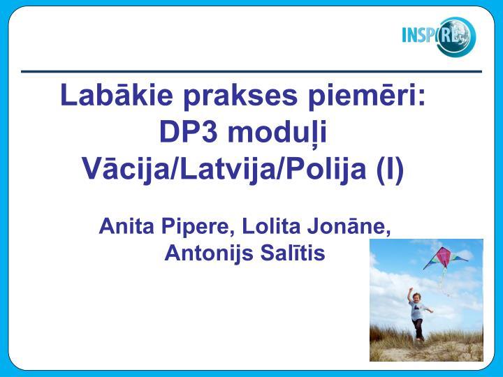 Labākie prakses piemēri: DP3 moduļi