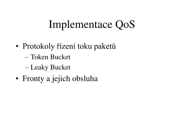 Implementace QoS