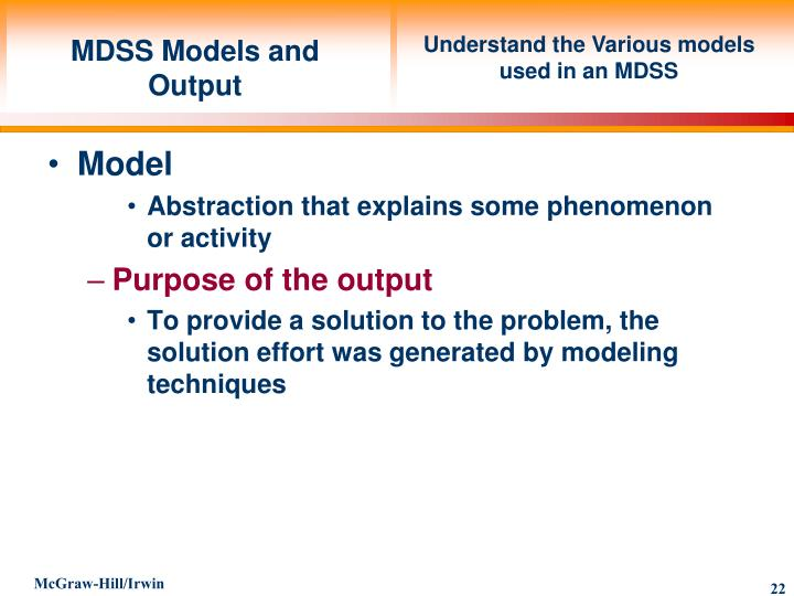 Understand the Various models used in an MDSS