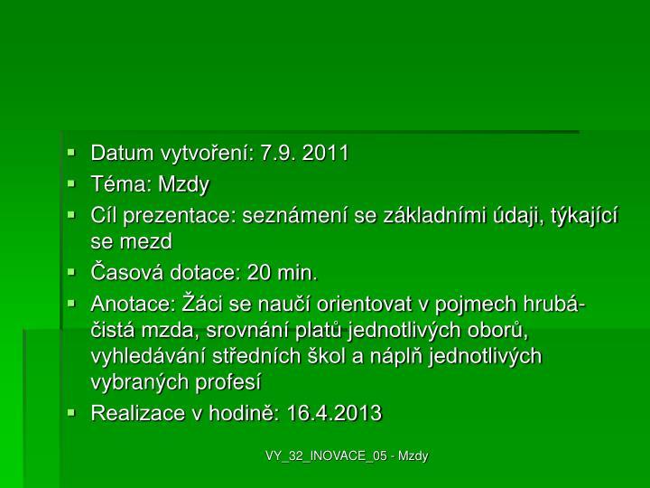 Datum vytvoření: 7.9. 2011