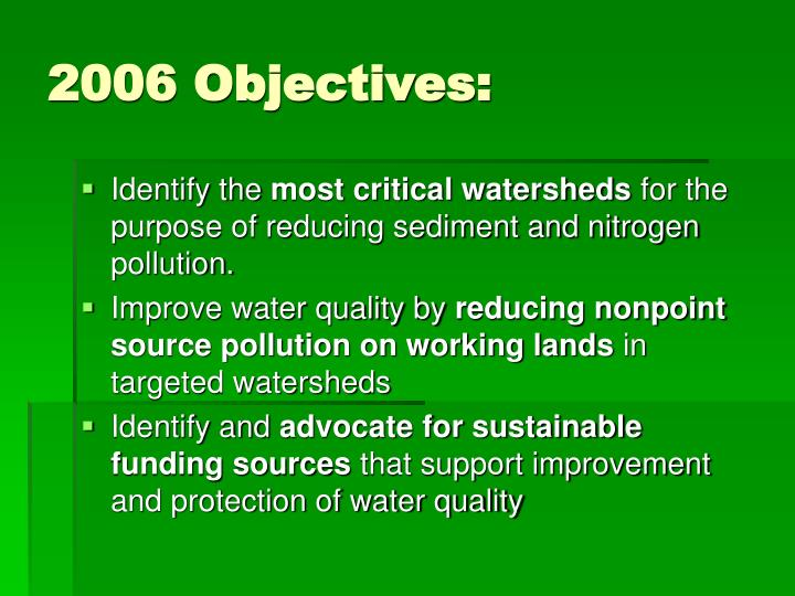 2006 Objectives: