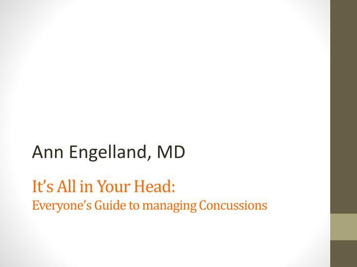 Ann Engelland, MD