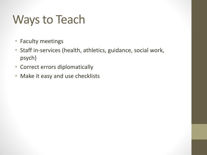 Ways to Teach
