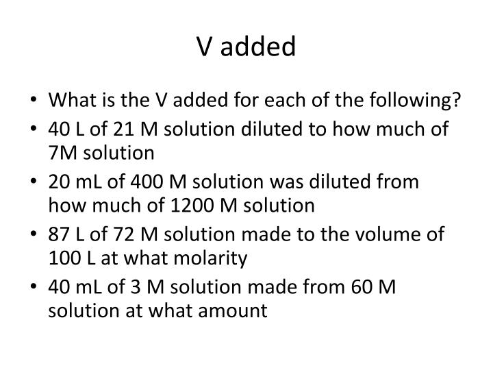 V added