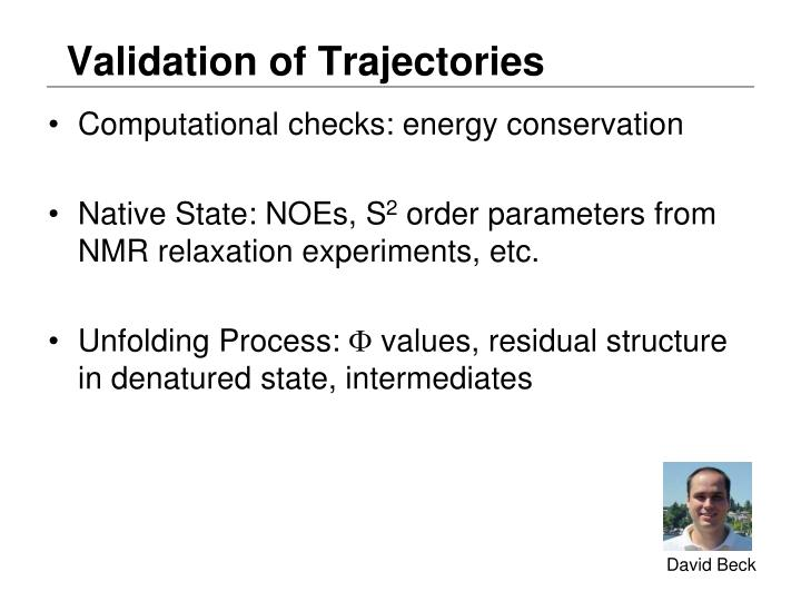 Validation of Trajectories